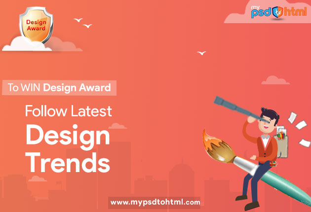 Latest Design Trends To Follow For Making Award Winning Sites!