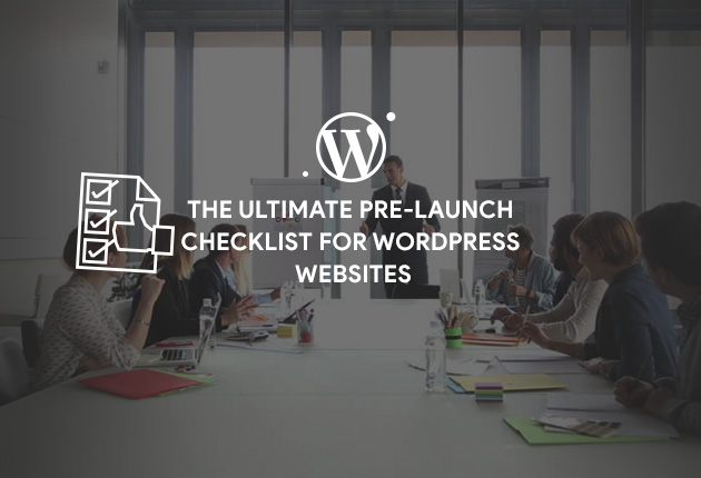 ultimate pre-launch checklist, wordpress website pre launch checklist