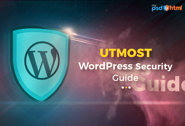 Ultimate WordPress Security Guide , WordPress Security