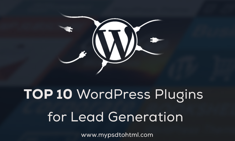 Top 10 WordPress Plugins For Lead Generation